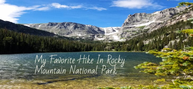 My Favorite Hike In Rocky Mountain National Park: Bear Lake To Fern Lake Trailhead