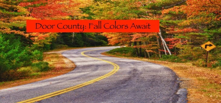 Door County Awaits You This Fall