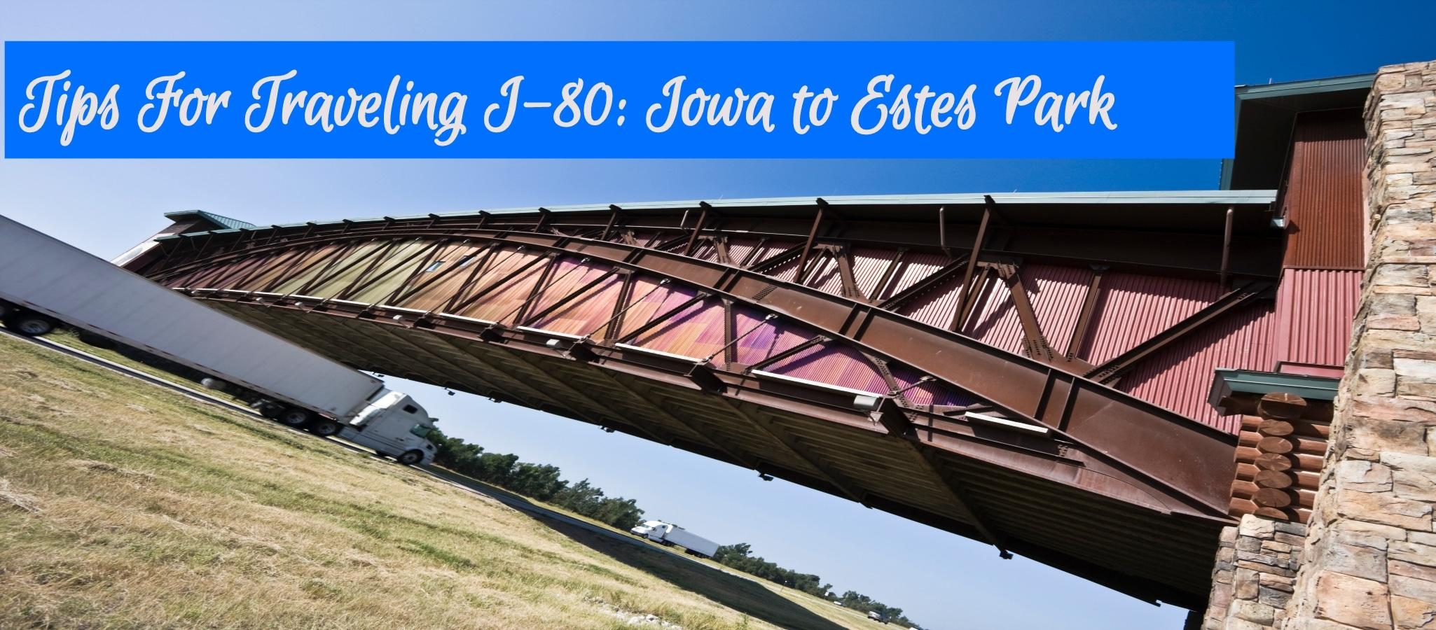 Iowa to Estes Park I 80