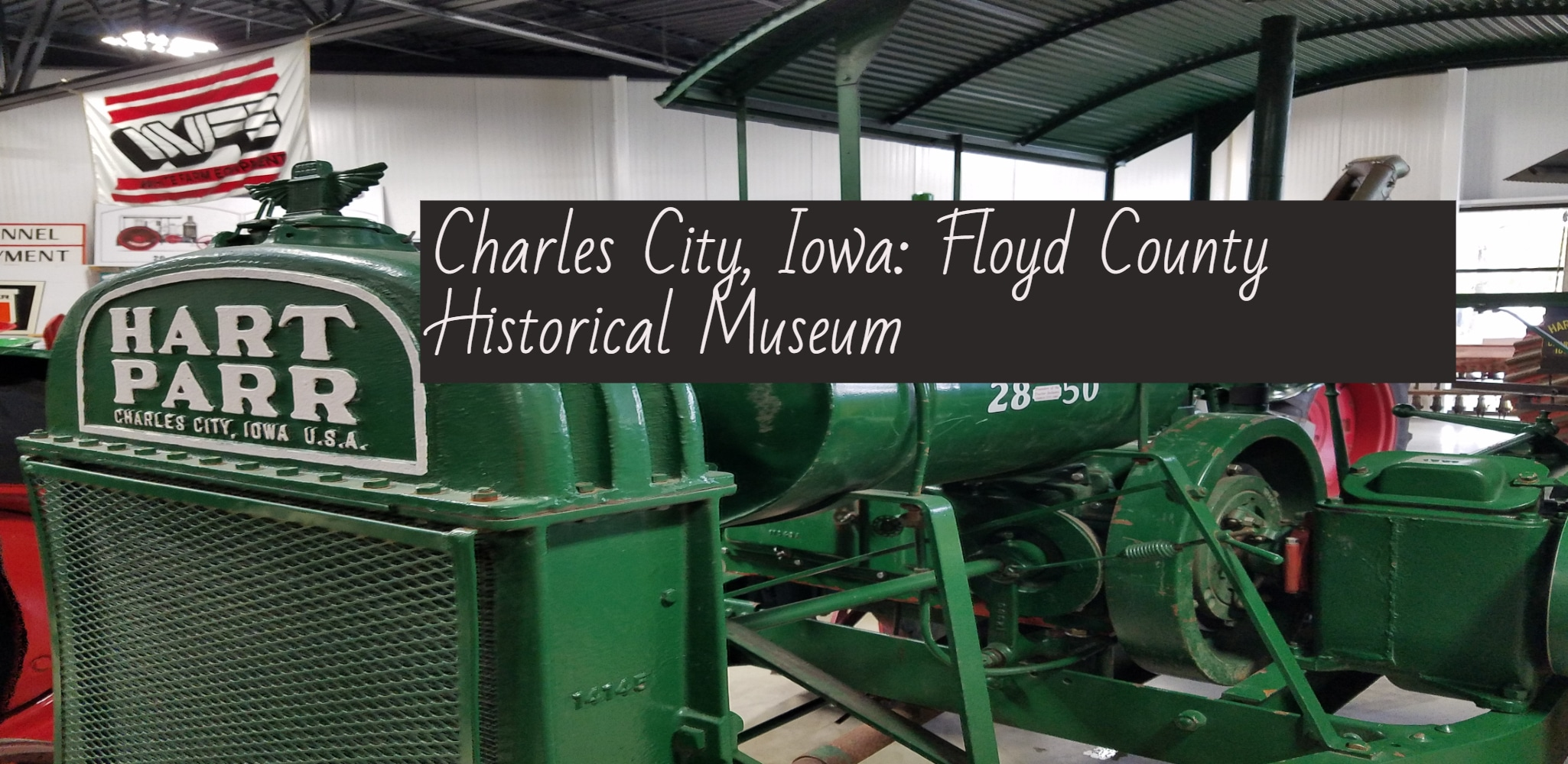 A Surprise Find In North Iowa: Floyd County Historical Museum