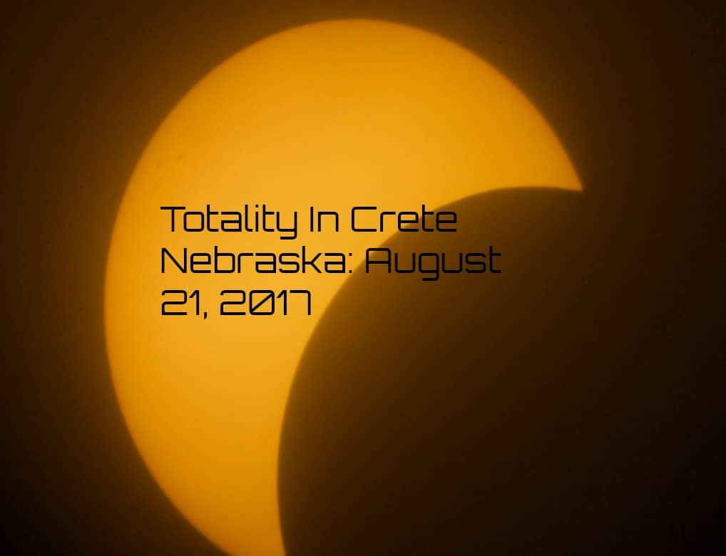Totality In Crete, Nebraska: August 21, 2017