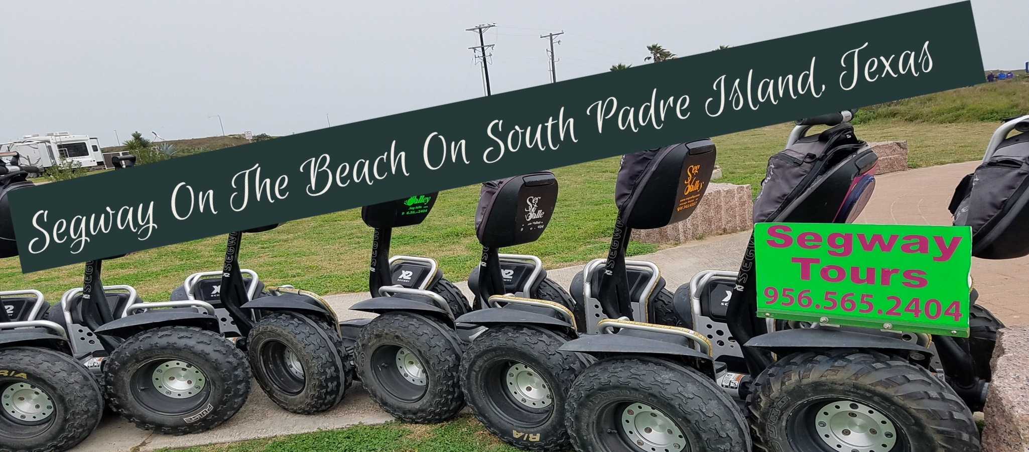 Touring Adventures On a Segway: Port Isabel & South Padre Island, Texas
