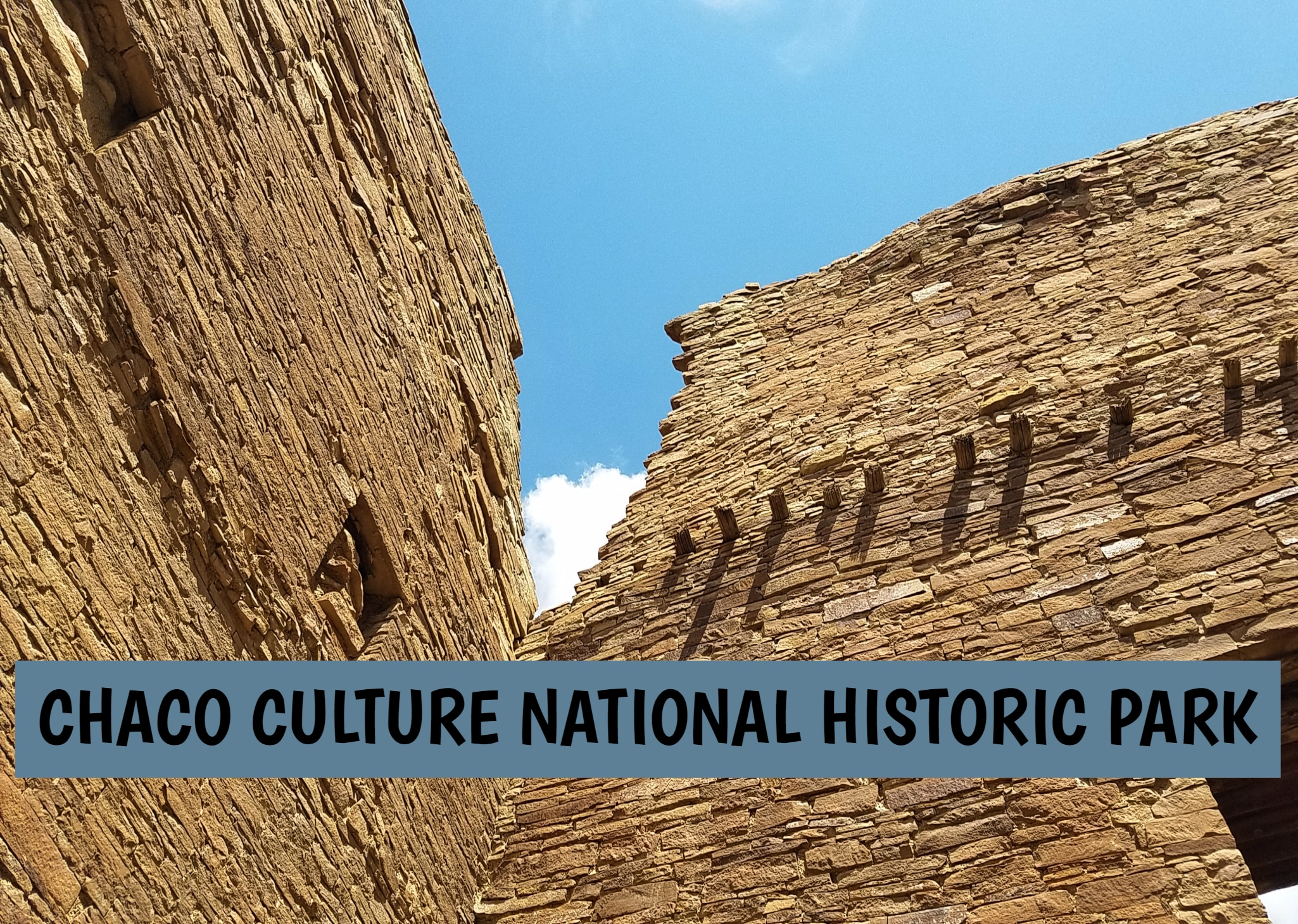 A Fun Find In New Mexico: Chaco Culture National Historic Park