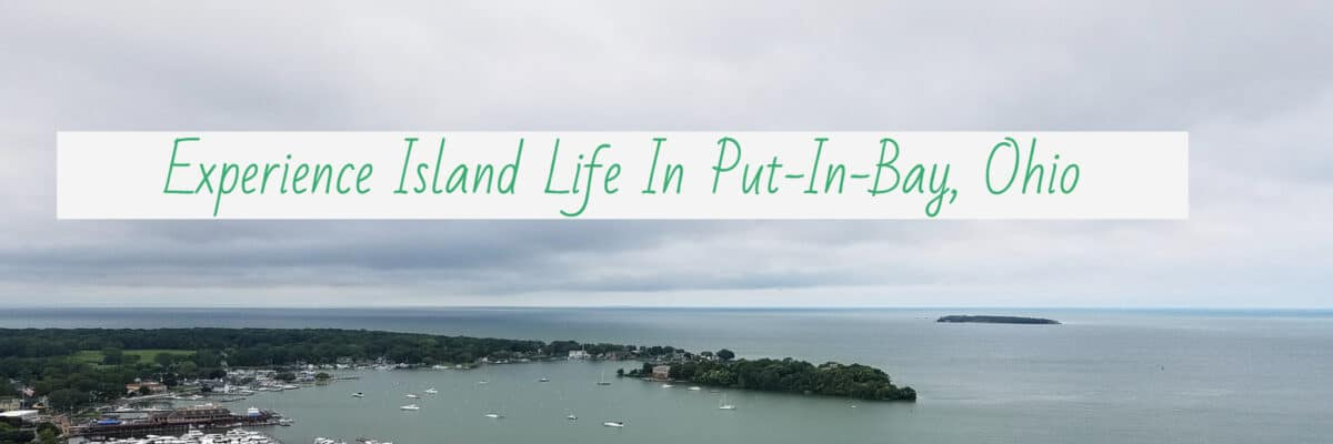 Island Life Put In Bay