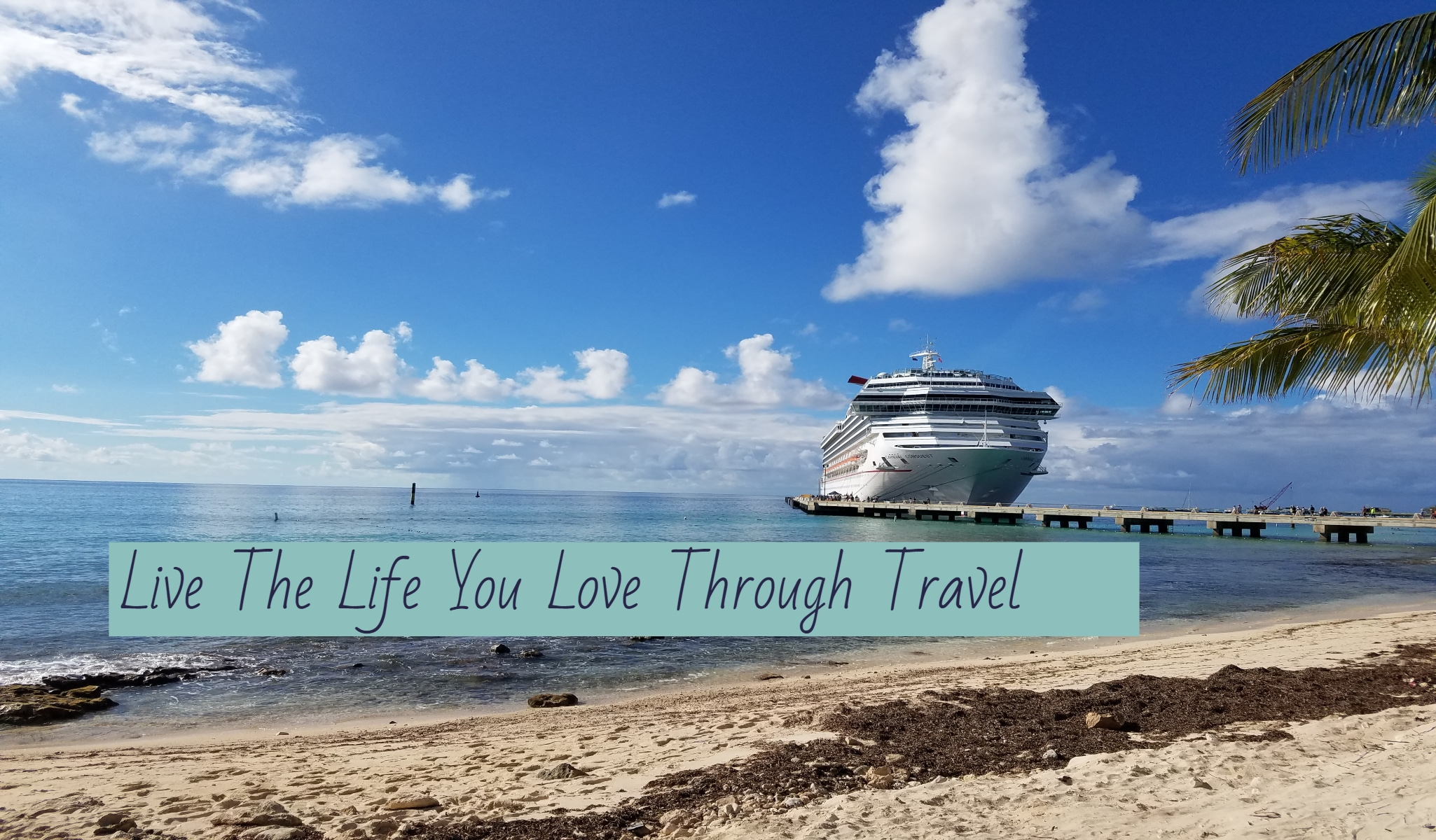 Living Your Life Through Travel
