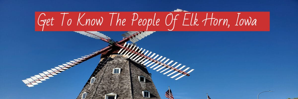 Get to Know The People Elk Horn