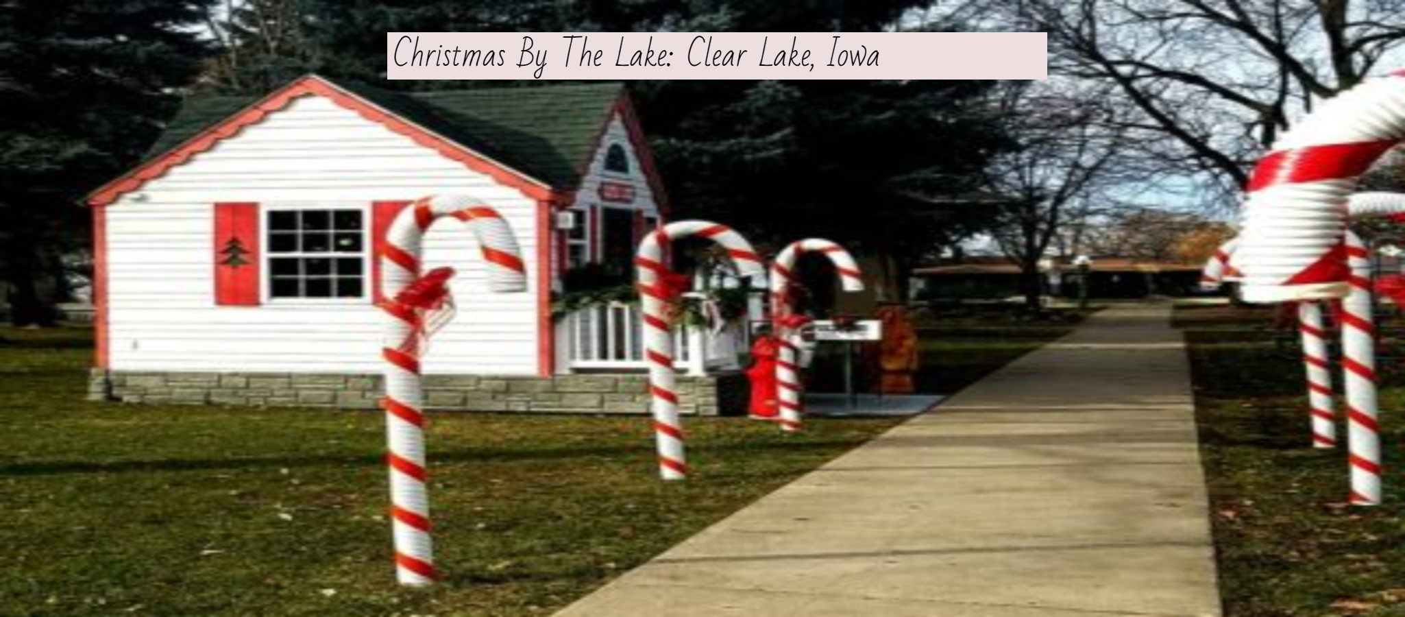 Christmas By The Lake: Clear Lake, Iowa