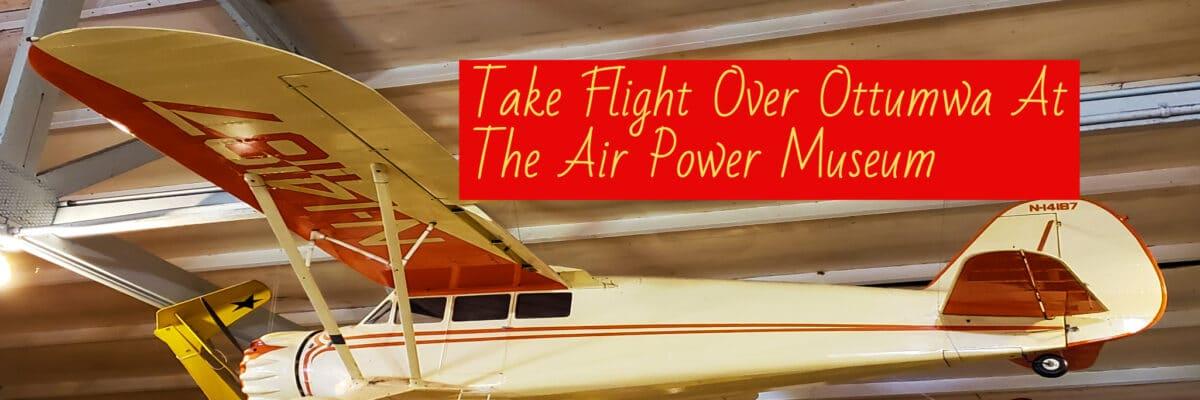 Air Power Museum Ottumwa, Iowa