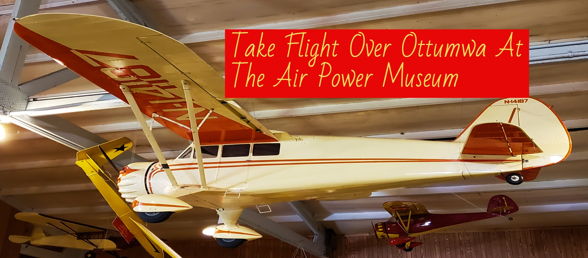 Take Flight Over Ottumwa At The Airpower Museum