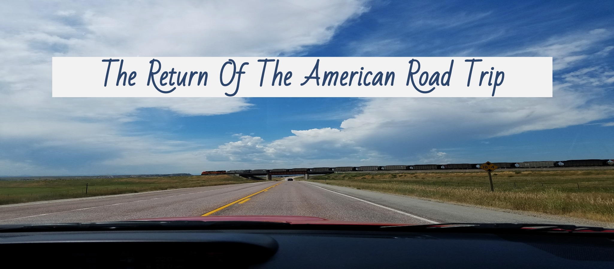 The Return Of The American Road Trip