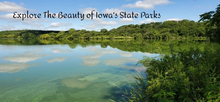 Explore The Beauty of Iowa's State Parks