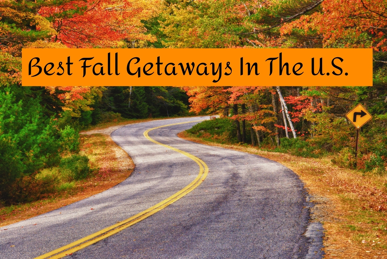 Best Fall Getaways in the us