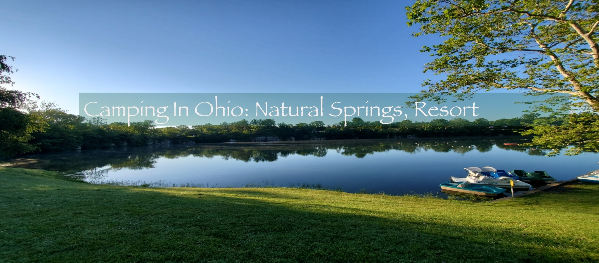 Camping In Ohio Natural Springs Resort
